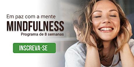 Programa de Mindfulness: Despertando a paz na mente ingressos