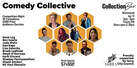Comedy Collective Comp 1 - April 11 @ the Collection Bar tickets