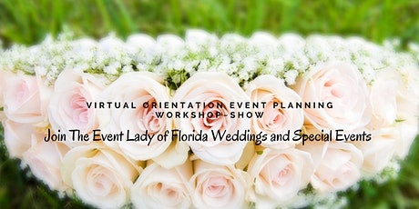 The Event Lady of Florida Weddings & Special Events Free Virtual Seminar tickets