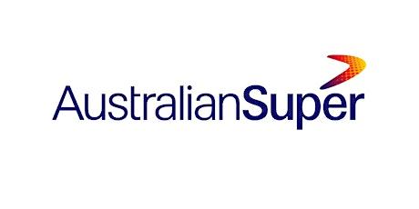 Australian  Super - Your Super, Your Future Legislation Changes tickets