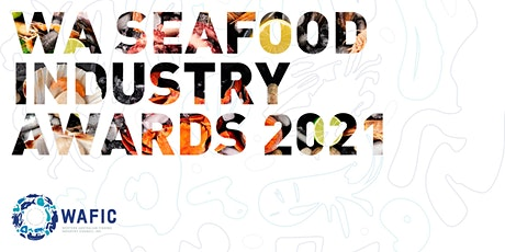 WA Seafood Industry Awards 2021 tickets