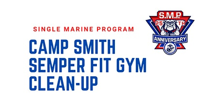 SM&SP Camp Smith Gym Clean-up tickets