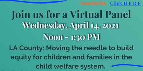 Panel: Moving the needle to build equity in the child welfare system tickets