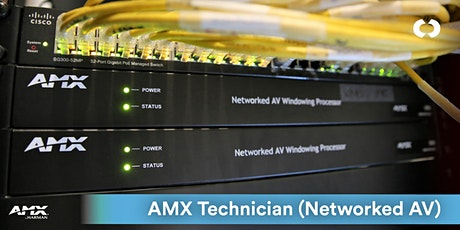 WLG | AMX Technician (Networked AV) tickets