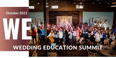 2021 Wedding Education Summit For Wedding Pros only tickets