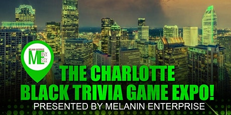 Charlotte's Black Trivia Game EXPO! tickets
