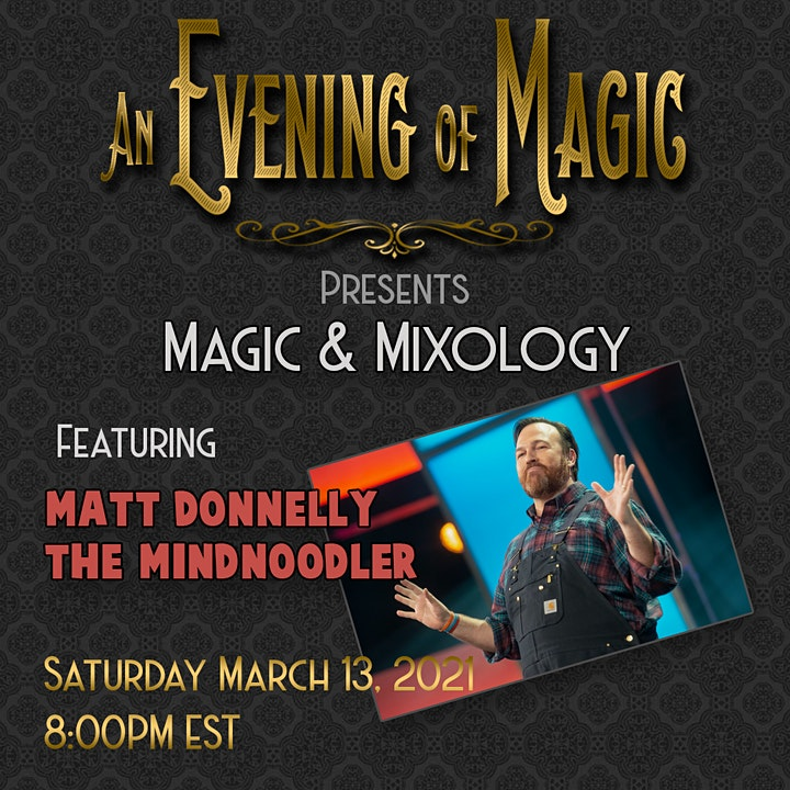 An Evening of Magic Presents...Magic & Mixology image