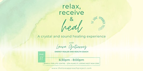 Relax, receive & heal: group crystal and sound healing (Crows Nest) tickets