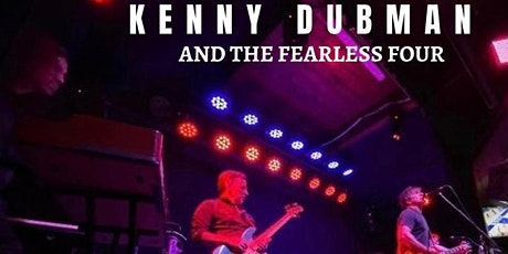 Kenny Dubman & the Fearless Four tickets