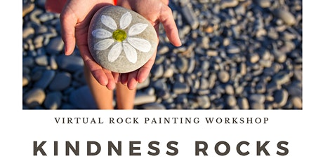 Kindness Rocks - Virtual Rock Painting Workshop with Megan Lenzo tickets