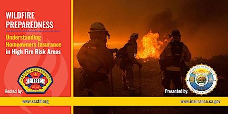 Wildfire Preparedness: Understanding Homeowners Insurance Webinar tickets