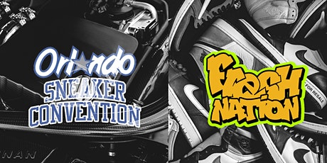 Fresh Nation X Orlando Sneaker Event tickets