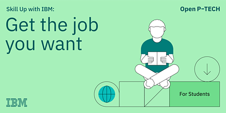 Skill Up with IBM: Get the job you want biglietti