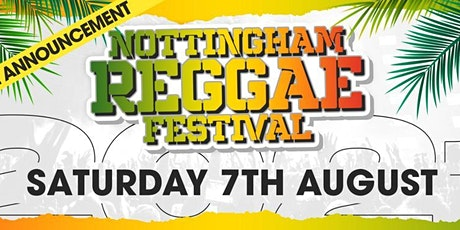 Nottingham Reggae Festival tickets