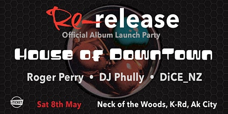 House of Downtown - Re-release // Official Album Launch Party tickets