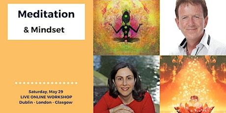 Meditation & Mindset LIVE Online Workshop tickets
