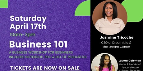 Business 101: A BUSINESS WORKSHOP FOR BEGINNERS tickets
