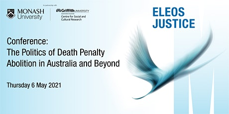 Conference: The Politics of Death Penalty Abolition in Australia and Beyond tickets