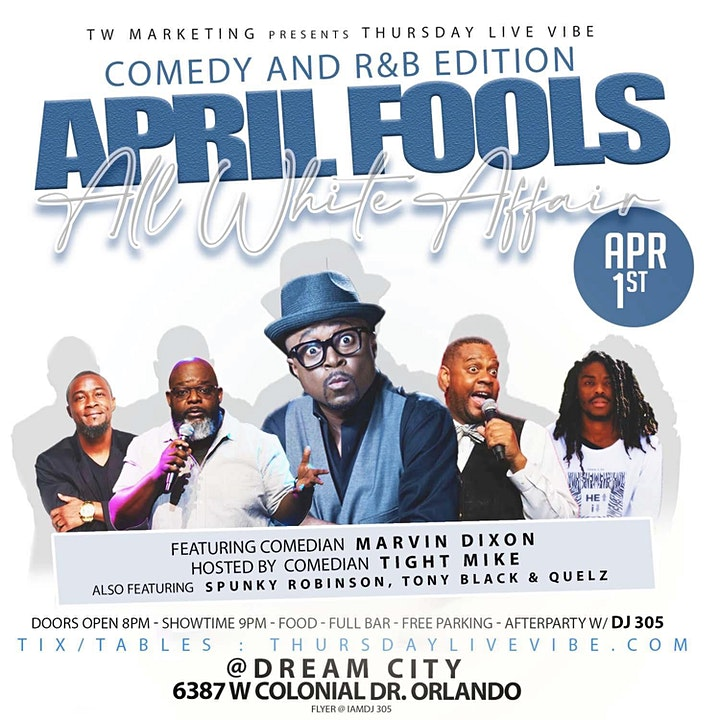 """Thursday Live Vibe """"April Fools"""" ALL WHITE Comedy & RnB Show image"""