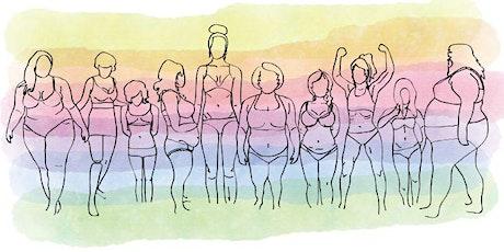 Radical Self Love: Body Image Series tickets