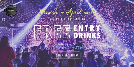 """Every Wed""  Free Entry + Drinks before 1AM (Mar - Apr only!) tickets"