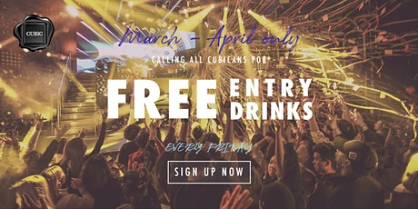 """Every FRI""  Free Entry + Drinks before 1AM (Mar - Apr only!) tickets"