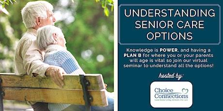 Understanding Senior Care Options tickets