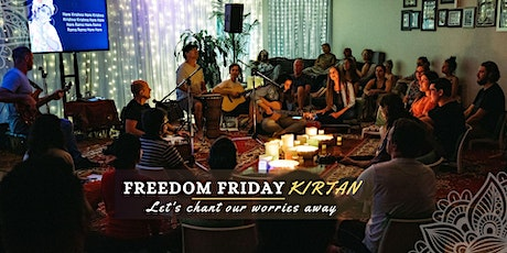 Friday Kirtan - Freedom from Worries tickets