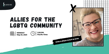 Creating Strong Allies for the LGBTQIA+ Community with Colleen McFawn bilhetes