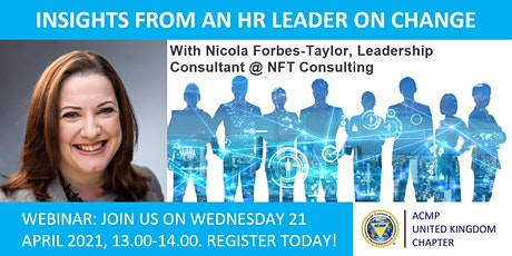 ACMP UK WEBINAR: INSIGHTS FROM AN HR LEADER ON CHANGE tickets