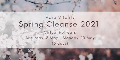 Ayurvedic Late Spring Cleanse 2021 - 3 days (Vara Vitality virtual retreat) tickets