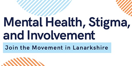 Mental Health, Stigma  and Involvement Webinar tickets