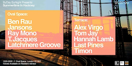 Summertime in Hackney (Day & Night party) - Ben Rau, Jansons, Ray Mono tickets