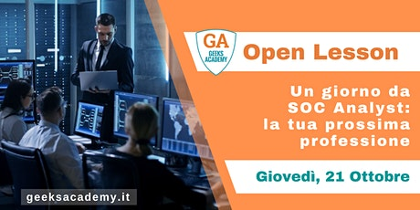 Open Lesson @ RM - Un giorno da SOC analyst - la tua prossima professione tickets