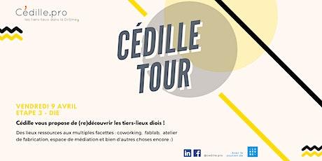 CÉDILLE TOUR - DIE billets