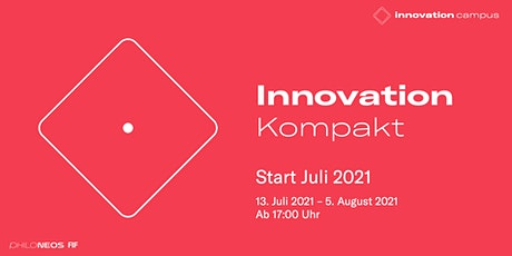 Innovation Kompakt - Start Juli 2021 Tickets