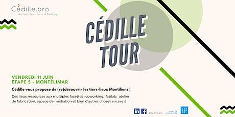 CÉDILLE TOUR - MONTÉLIMAR billets