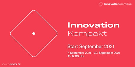 Innovation Kompakt - Start September 2021 Tickets