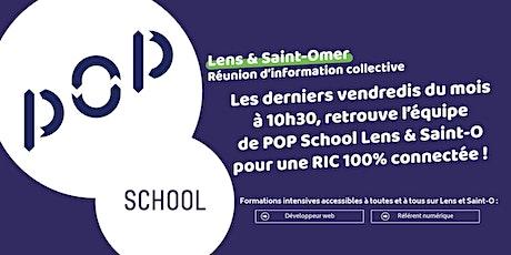 Réunion Information Collective/Fabrique numérique POP School Lens & St-Omer tickets
