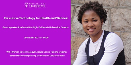 Persuasive Technology for Health and Wellness - Professor Rita Orji tickets