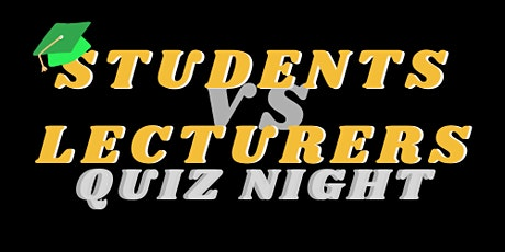 Student vs Lecturer Quiz Night tickets