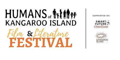 Humans of Kangaroo Island Film and Literature Festival tickets