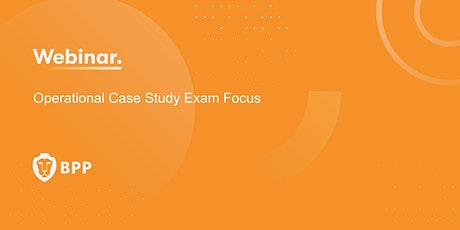 Operational Case Study Exam Focus biglietti