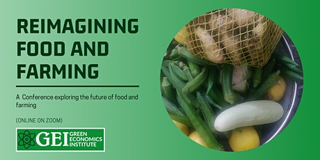 Reimagining Food and Farming for social and environmental justice tickets