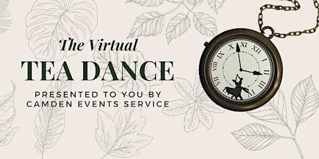 Camden's Virtual Tea Dance tickets