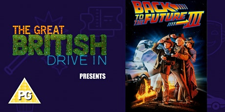 Back to the Future 3 (Doors Open at 09:30) tickets