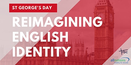 St. George's Day – Reimagining English Identity tickets