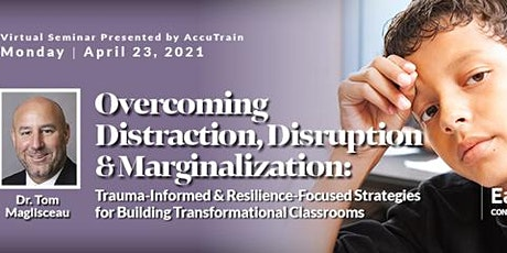 Distraction, Disruption & Marginalization Virtual Seminar - April 23, 2021 tickets