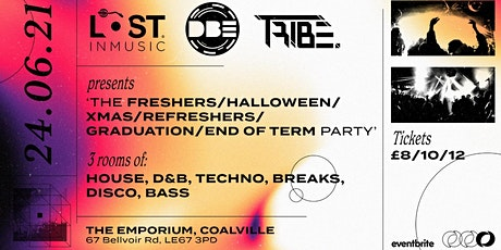 DBE x Lost in Music x TRIBE / End Of Term Party 2021 tickets