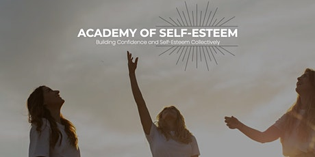 Academy Of Self-Esteem Summer Intake: May 8th, 2021 tickets